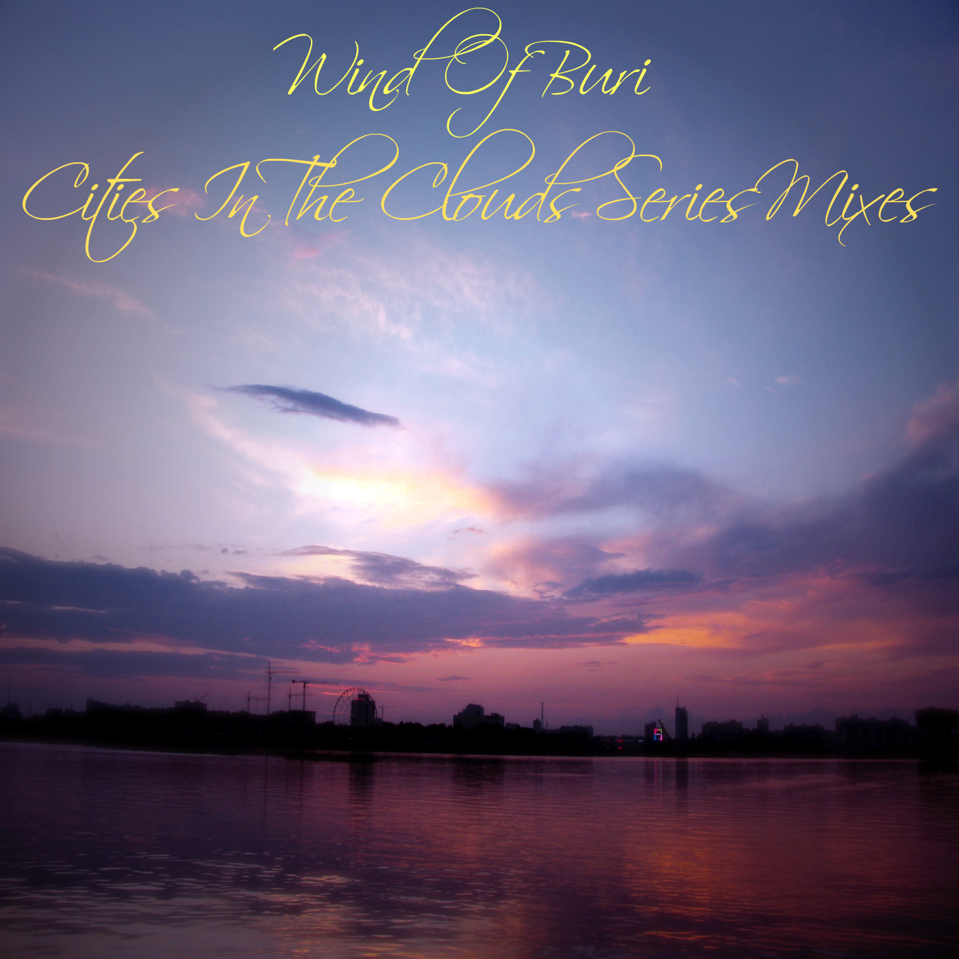 Wind Of Buri - Cities In The Clouds