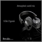Bryan Milton - Atmospheric world mix