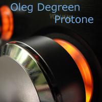 Oleg_Degreen-Protone