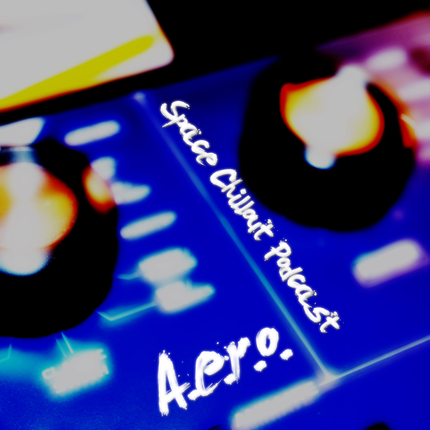 A.e.r.o. - Space Chillout Podcast