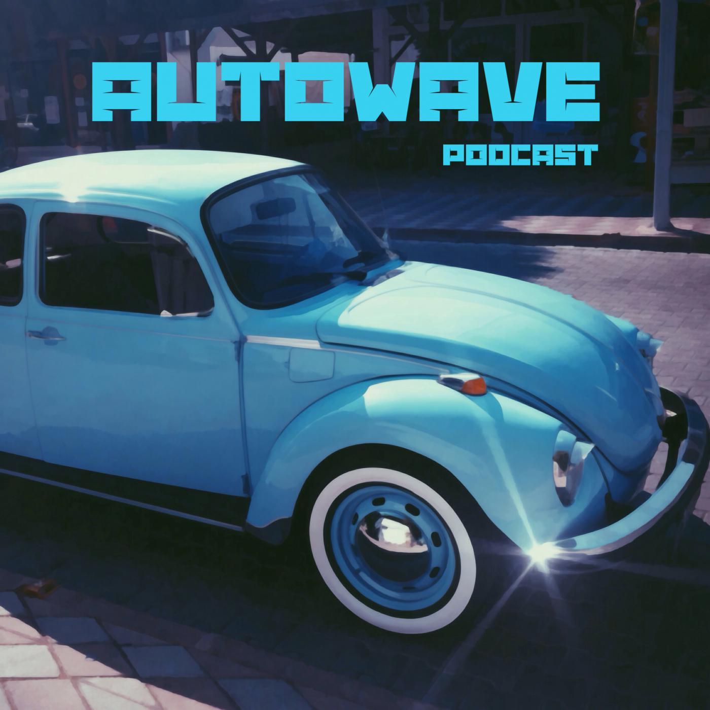 AUTOWAVE - подкаст о свежих автоновостях