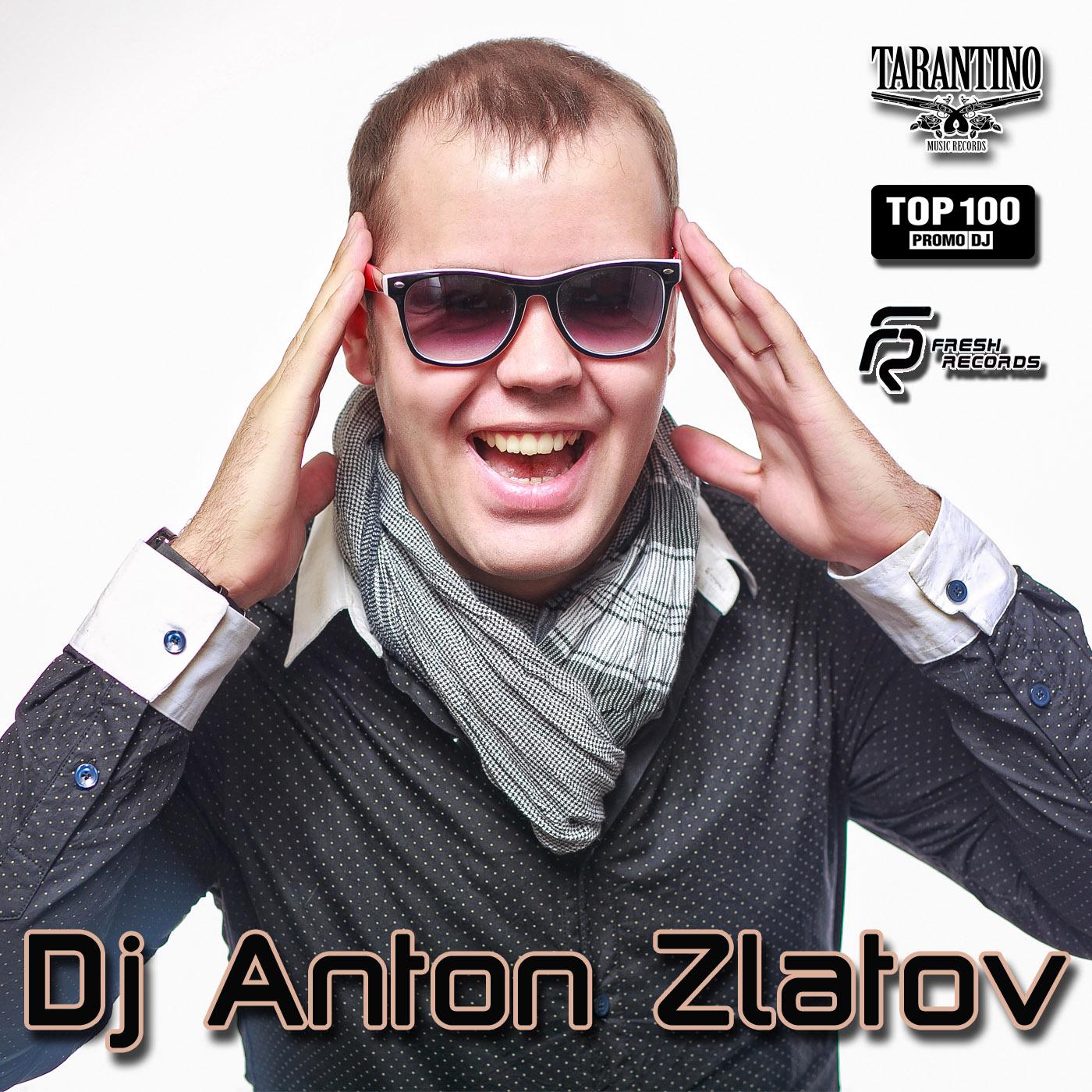 Dj Anton Zlatov
