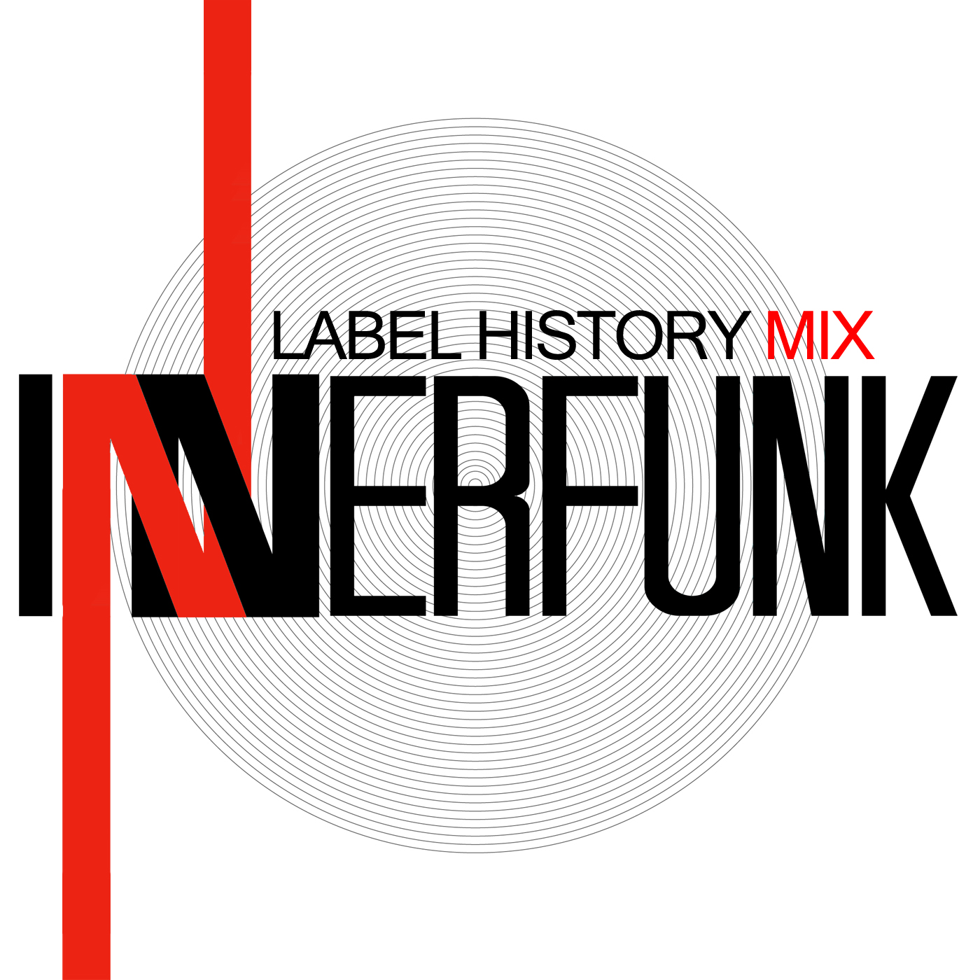 INNERFUNK LABEL HISTORY MIX