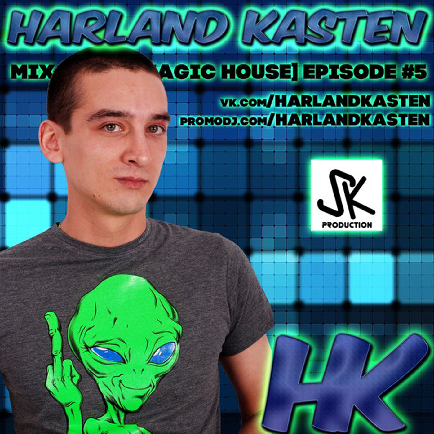 Harland Kasten - Mix Show [Magic House] Episode #5