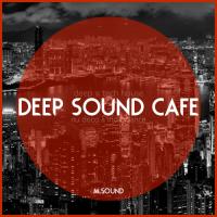 Deep Sound Cafe (vol.60) by M.SOUND