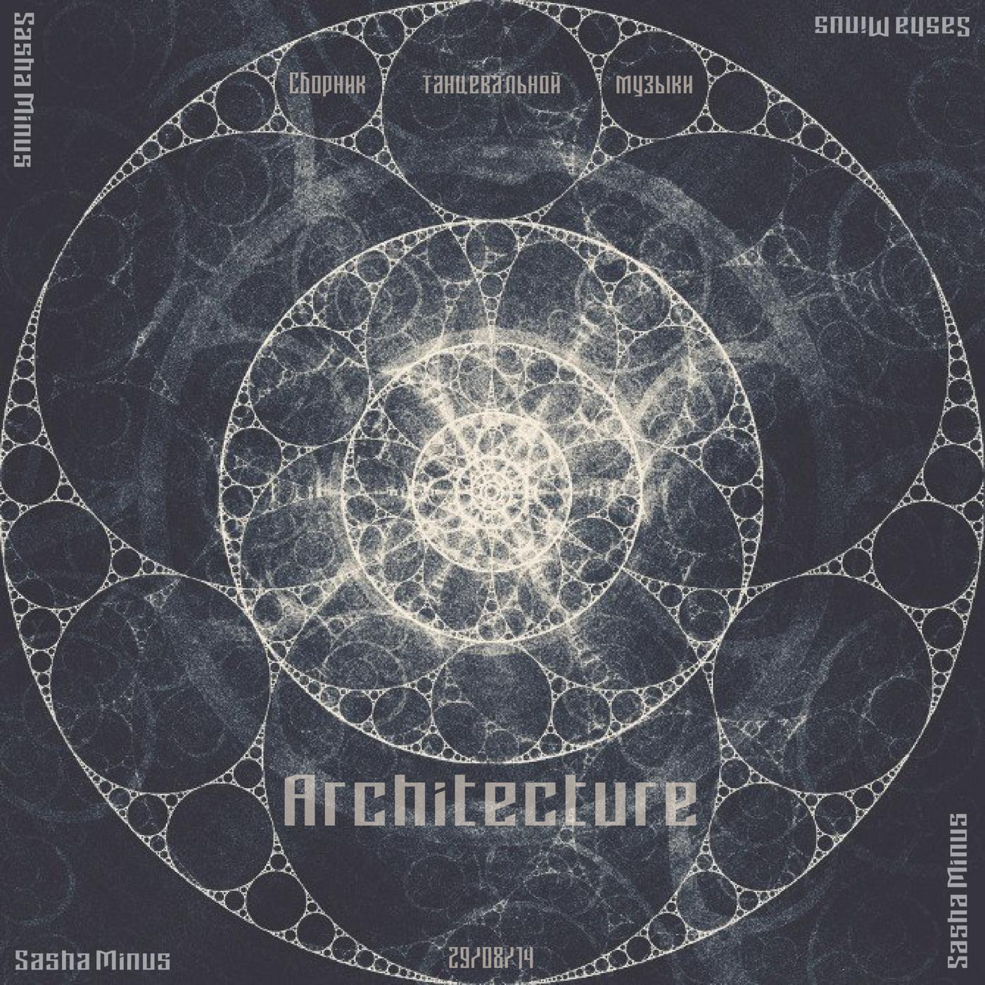 Sasha Minus - Architecture (29/08/14)