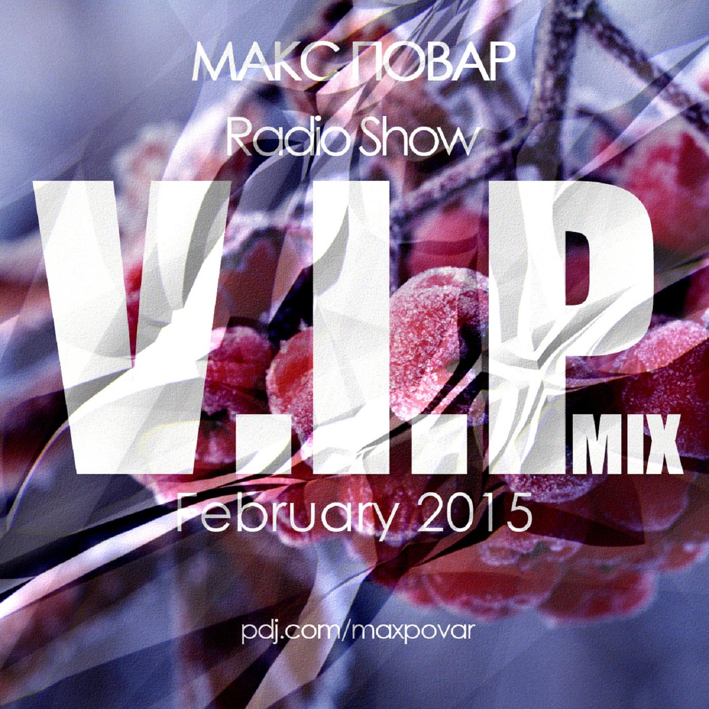 Max Povar - V.I.P Mix Radio Show