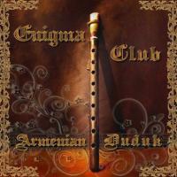 Армянский дудук - Enigma Club