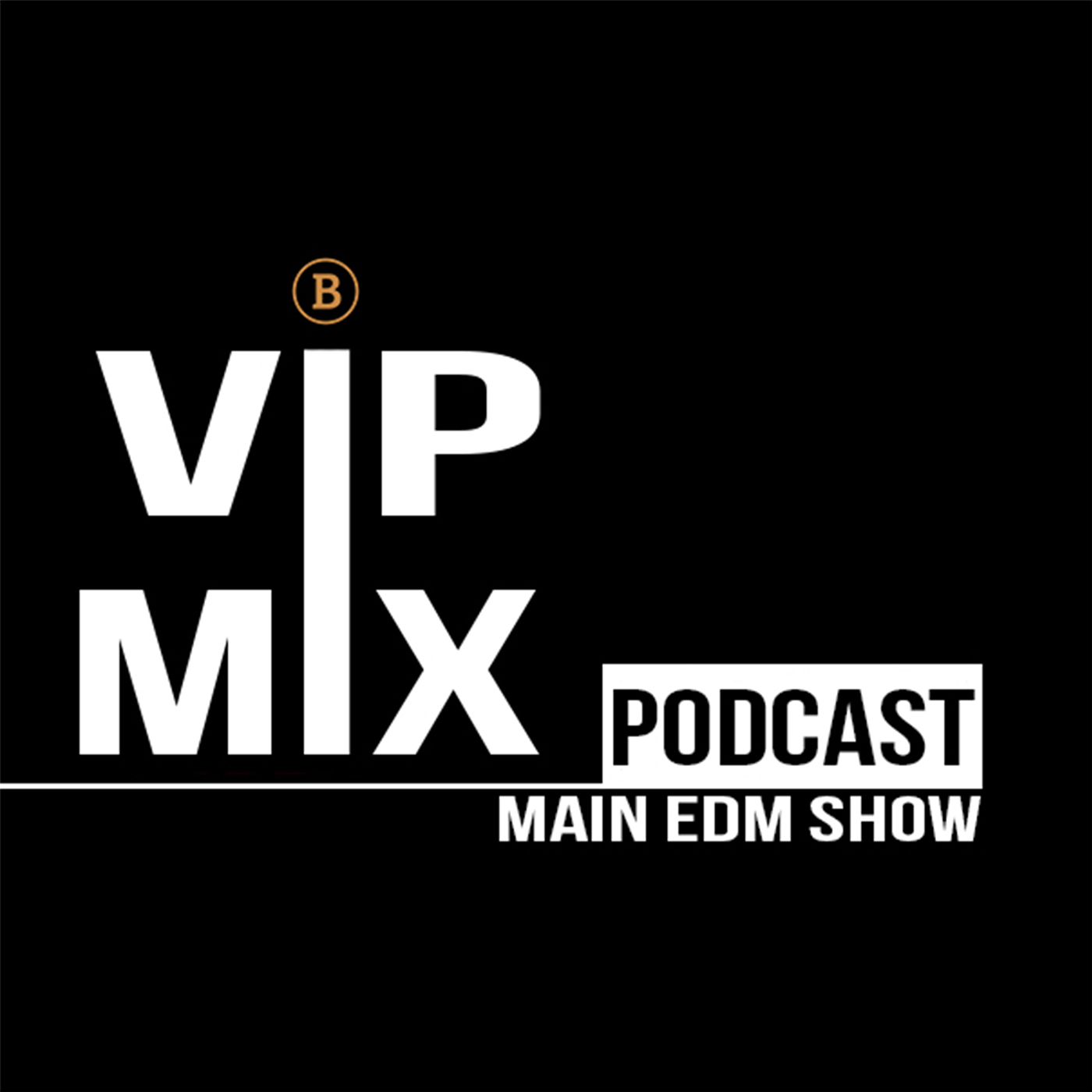 VIP MIX PODCAST